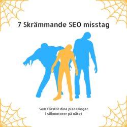 skrämmande seo misstag i sökmotorer på nätet
