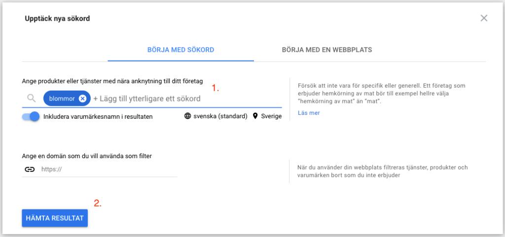 Upptäck nya sökord i Google sökordsplaneraren